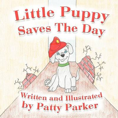 Little Puppy Saves the Day (Paperback)