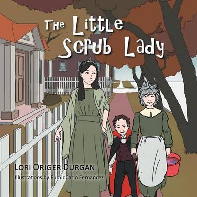 The Little Scrub Lady (Paperback)
