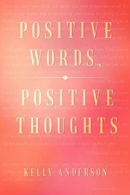 Positive Words, Positive Thoughts (Paperback)