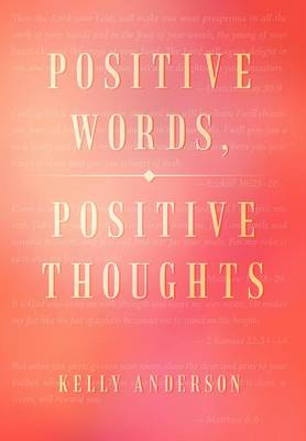 Positive Words, Positive Thoughts (Hardback)