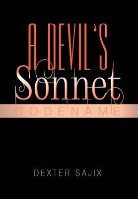A Devil's Sonnet: Codename (Hardback)