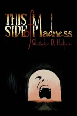 This Side of Madness (Paperback)