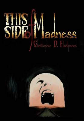 This Side of Madness (Hardback)