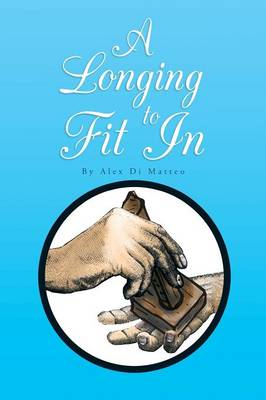 A Longing to Fit in (Paperback)