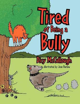 Tired of Being a Bully (Paperback)