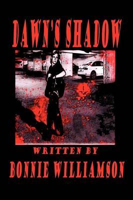 Dawn's Shadow (Paperback)