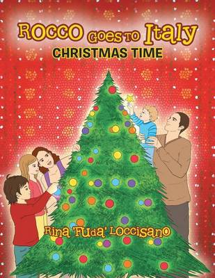 Rocco Goes to Italy: Christmas Time (Paperback)