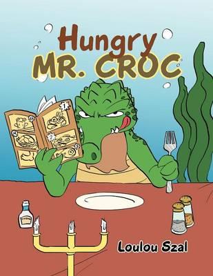 Hungry Mr. Croc (Paperback)