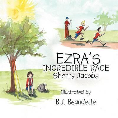 Ezra's Incredible Race (Paperback)