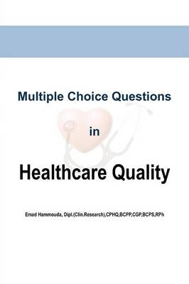 Multiple Choice Questions in Healthcare Quality (Paperback)