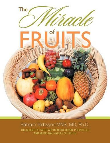 The Miracle of Fruits (Paperback)
