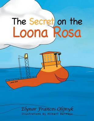 The Secret on the Loona Rosa (Paperback)