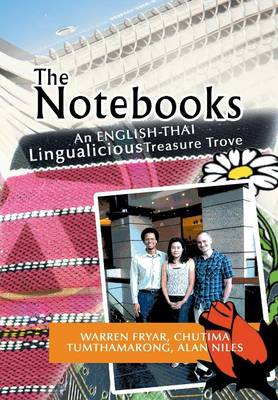 The Notebooks: A Thai Lingualicious Treasure Trove (Hardback)