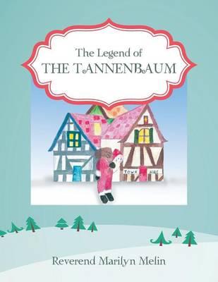 The Legend of the Tannenbaum (Paperback)