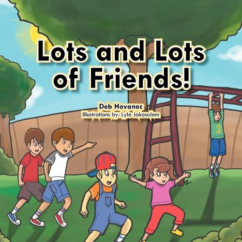 Lots and Lots of Friends! (Paperback)
