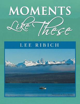 Moments Like These (Paperback)