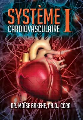 Systeme Cardiovasculaire I (Hardback)