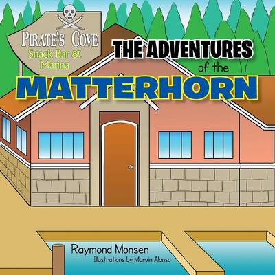 The Adventures of the Matterhorn (Paperback)