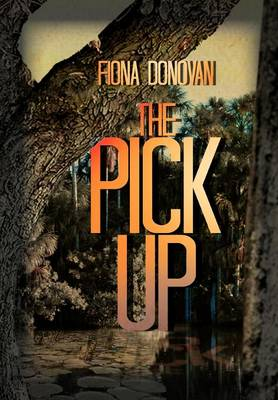 The Pick Up (Hardback)