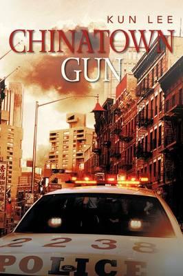 Chinatown Gun (Paperback)