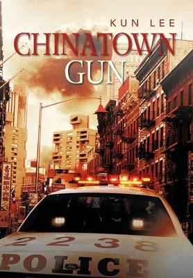 Chinatown Gun (Hardback)
