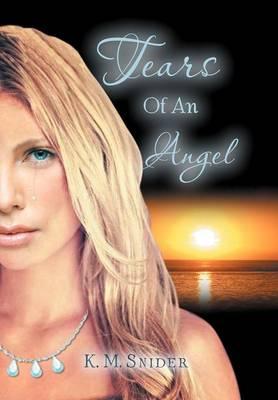 Tears of an Angel (Hardback)