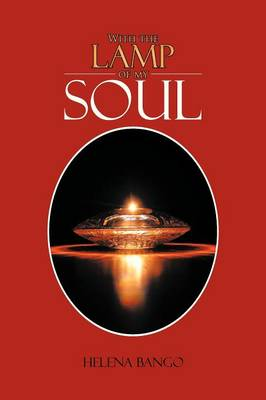 With the Lamp of My Soul (Paperback)