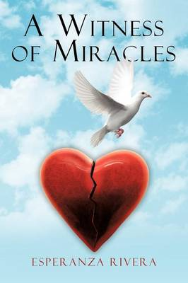 A Witness of Miracles (Paperback)