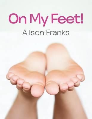 On My Feet! (Paperback)