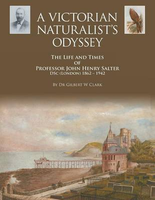 A Victorian Naturalist's Odyssey (Paperback)