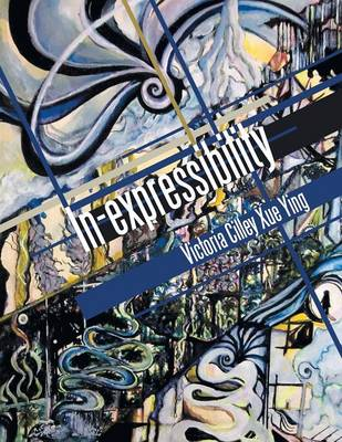 In-Expressibility: A Fairytale for Children of the Cosmo (Paperback)