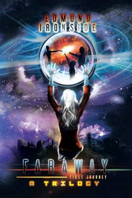 Faraway: First Journey, a Trilogy (Paperback)