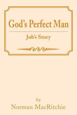 God's Perfect Man: Job's Story (Paperback)