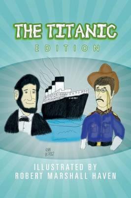 The Titanic Edition (Paperback)