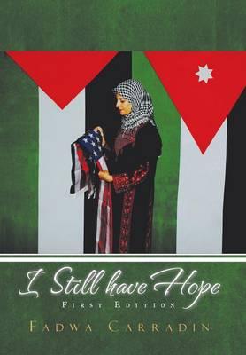 I Still Have Hope (Hardback)
