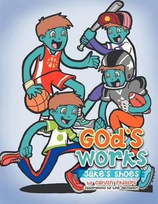 God's Works: Jake's Shoes (Paperback)