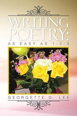 Writing Poetry: As Easy as 1-2-3 (Paperback)