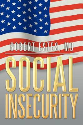 Social Insecurity (Paperback)