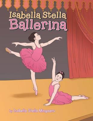Isabella Stella Ballerina (Paperback)