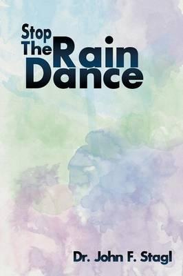 Stop the Rain Dance (Paperback)