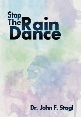 Stop the Rain Dance (Hardback)