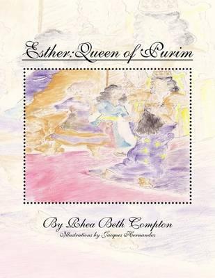 Esther: Queen of Purim (Paperback)