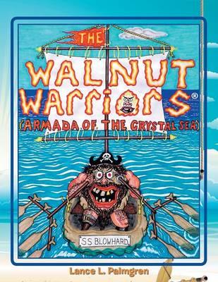 Walnut Warriors (R) (Armada of the Crystal Sea) (Paperback)