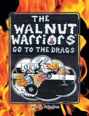 Walnut Warriors (R) (Go to the Drags) (Paperback)
