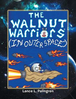 Walnut Warriors (R) (in Outer Space) (Paperback)