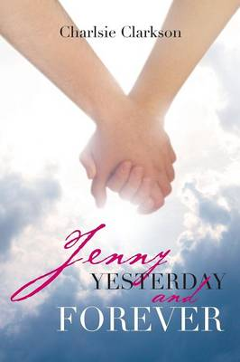 Jenny Yesterday and Forever (Paperback)