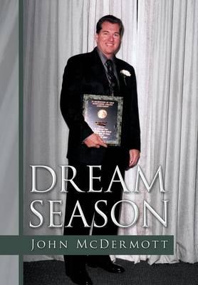 Dream Season (Hardback)