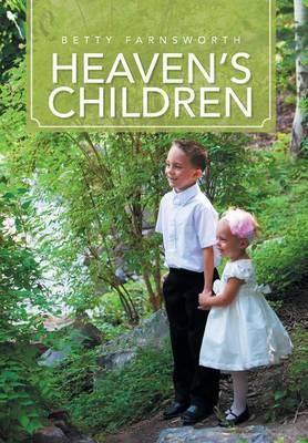 Heaven's Children (Hardback)