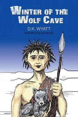 Winter of the Wolf Cave (Paperback)