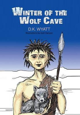 Winter of the Wolf Cave (Hardback)